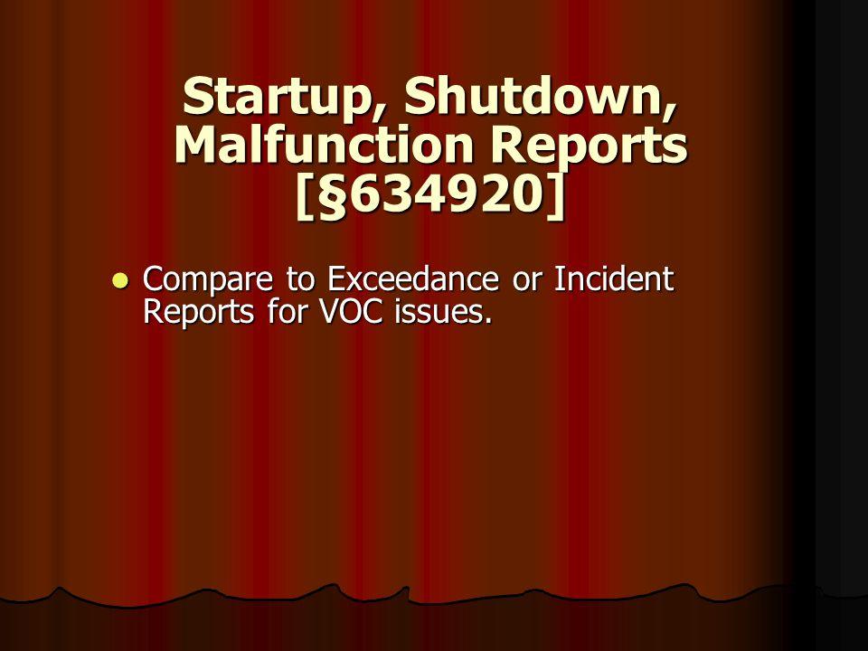 Startup, Shutdown, Malfunction Reports [§634920]